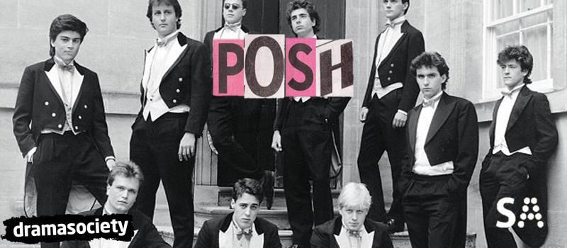 A 'Posh' Performance by RHUL Drama Soc